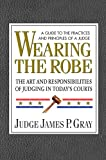 James P. Gray: Wearing the Robe