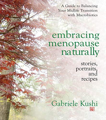 embracing-menopause-naturally-stories-portraits-and-recipes