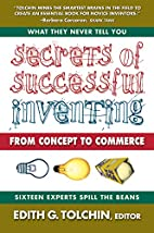 Secrets of Successful Inventing: From…