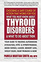 What You Must Know About Thyroid Disorders &…