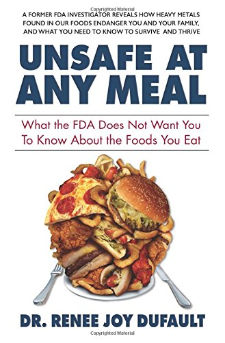 unsafe-at-any-meal-what-the-fda-does-not-want-you-to-know-about-the-foods-you-eat
