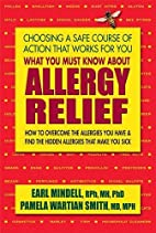 What You Must Know About Allergy Relief: How…