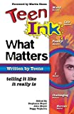 Meyer, Stephanie H.: Teen Ink What Matters