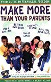 Bundlie, Mike: Make More than Your Parents: Your Guide to Financial Freedom (Make More Money Than Your Parents:)