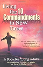 Living the Ten Commandments in New Times: A…