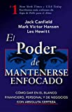 Hansen, Mark Victor: El Poder de Mantenerse Enfocado / The Power of Focus