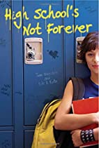 High School's Not Forever by Jane Bluestein