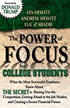 The Power of Focus for College Students: How…