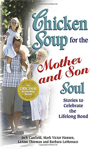 chicken-soup-for-the-mother-and-son-soul-stories-to-celebrate-the-lifelong-bond-chicken-soup-for-the-soul