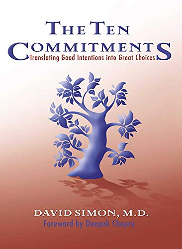 the-ten-commitments-translating-good-intentions-into-great-choices