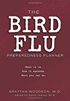 The Bird Flu Preparedness Planner: What it…
