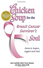 Chicken Soup for the Breast Cancer…