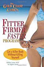 The Gold Coast Cure's Fitter, Firmer, Faster…