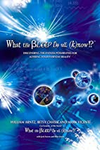 What the Bleep Do We Know!?(TM): Discovering…