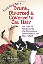 Crazy Aunt Purl's Drunk, Divorced, and…