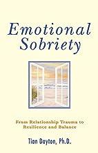 Emotional Sobriety: From Relationship Trauma…