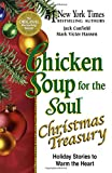 Canfield, Jack: Chicken Soup for the Soul Christmas Treasury: Holiday Stories to Warm the Heart