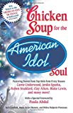 Canfield, Jack: Chicken Soup for the American Idol Soul