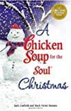 Canfield, Jack: A Chicken Soup for the Soul Christmas