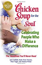 Chicken Soup for the Soul Celebrating People…