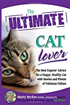 The Ultimate Cat Lover: The Best…