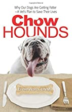 Chow Hounds: Why Our Dogs Are Getting Fatter…