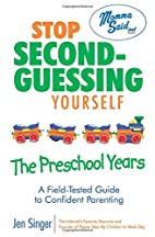 Stop Second-Guessing Yourself--The Preschool…