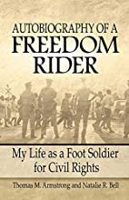 Autobiography of a Freedom Rider: My Life as…