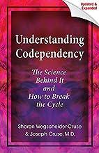 Understanding Codependency, Updated and…