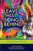 Leave This Song Behind: Teen Poetry at Its…