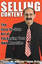 Selling Content: The Step-By-Step Art of…