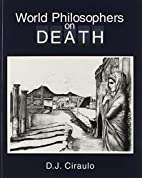 World Philosophers on Death by Don J.…