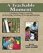 A Teachable Moment: A Facilitator's Guide to…