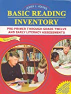 Basic Reading Inventory: Pre-Primer Through…