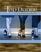 Tap Dance Fundamentals by WEST COLLEEN N