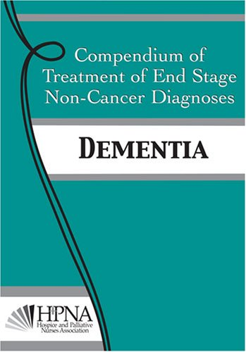 compendium-of-treatment-of-end-stage-non-cancer-diagnoses-dementia