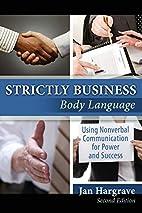 Strictly Business: Body Language: Using…