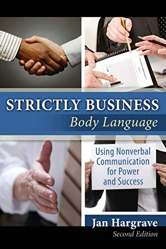 strictly-business-body-language-using-nonverbal-communication-for-power-and-success