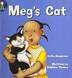Meg's Cat by Rigby