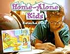 Home-Alone Kids (Rigby Literacy) by Katacha…