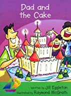 Dad and the Cake by Rigby