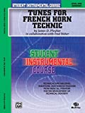 Weber, Fred: Student Instrumental Course, Tunes for French Horn Technic, Level I