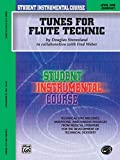 Steensland: Student Instrumental Course Tunes for Flute Technic