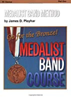 Medalist Band Method (Medalist Band Course)…