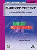 Lowry: Student Instrumental Course Clarinet Student