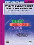 Tanner, Paul: Student Instrumental Course, Studies and Melodious Etudes for Trombone, Level III