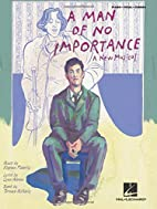 A Man of No Importance by Stephen Flaherty