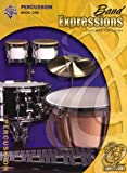 Robert W. Smith: Band Expressions, Book 1: Percussion (Expressions Music Curriculum)