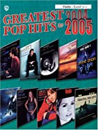 Greatest Pop Hits of 2004-2005 for Strings…