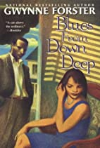 Blues From Down Deep by Gwynne Forster